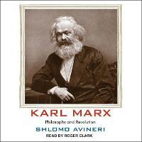 Karl Marx: Philosophy and Revolution (CD-Audio)