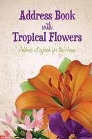 Address Book with Tropical Flowers