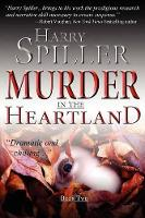 Murder in the Heartland: Book Two - Murder in the Heartland 2 (Hardback)