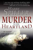 Murder in the Heartland: Book Three - Murder in the Heartland 3 (Hardback)