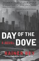 Day of the Dove (Hardback)