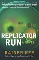 Replicator Run (Hardback)