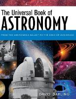 The Universal Book of Astronomy: From the Andromeda Galaxy to the Zone of Avoidance (Hardback)