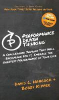 Performance Driven Thinking: A Challenging Journey That Will Encourage You to Embrace the Greatest Performance of Your Life (Hardback)