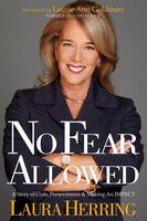 No Fear Allowed: A Story of Guts, Perseverance, and Making an Impact (Paperback)