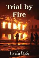 Trial by Fire - Heaven's Mission 2 (Paperback)