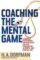 Coaching the Mental Game (Paperback)