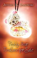 Teddy Bear Necklace for Sale (Paperback)