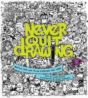 Never Quit Drawing (Paperback)