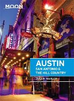 Moon Austin, San Antonio & the Hill Country (Fifth Edition) (Paperback)