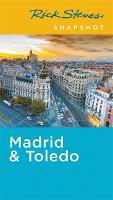 Rick Steves Snapshot Madrid & Toledo (Fifth Edition) (Paperback)