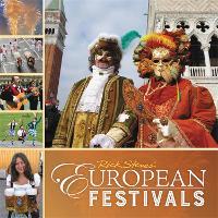 Rick Steves European Festivals (First Edition) (Paperback)