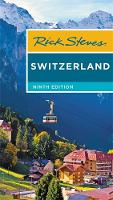 Rick Steves Switzerland (Ninth Edition) (Paperback)