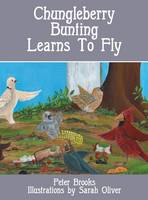 Chungleberry Bunting Learns to Fly (Hardback)