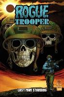 Rogue Trooper Last Man Standing