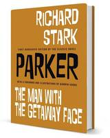 Parker: The Man With the Getaway Face (Hardback)