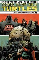 Teenage Mutant Ninja Turtles Volume 10 New Mutant Order (Paperback)
