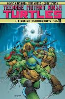 Teenage Mutant Ninja Turtles Volume 11 Attack On Technodrome (Paperback)