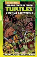 Teenage Mutant Ninja Turtles Amazing Adventures: The Meeting of the Mutanimals - TMNT Amazing Adventures (Hardback)