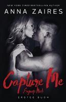 Capture Me - Ergreife Mich - Ergreife Mich 1 (Paperback)