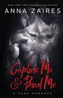 Capture Me & Bind Me - Capture Me (Paperback)