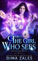 The Girl Who Sees (Sasha Urban Series - 1) - Sasha Urban 1 (Paperback)