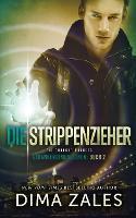 Die Strippenzieher - The Thought Pushers (Gedankendimensionen 2) - Gedankendimensionen 2 (Paperback)
