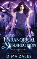 Paranormal Misdirection (Sasha Urban Series - 5) - Sasha Urban 5 (Paperback)
