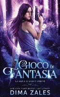 Gioco di Fantasia (La serie di Sasha Urban: Libro 4) - La Serie Di Sasha Urban 4 (Paperback)