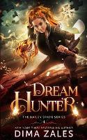Dream Hunter (Bailey Spade Book 2) (Paperback)