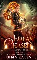 Dream Chaser (Bailey Spade Book 3) (Paperback)
