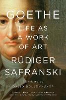 Goethe: Life as a Work of Art (Paperback)