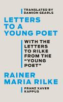 Letters to a Young Poet: With the Letters to Rilke from the ''Young Poet'' (Hardback)