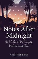 Notes After Midnight: How I Outlasted My Teenagers, One Mistake at a Time (Paperback)