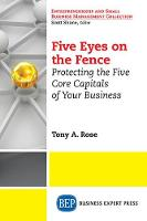 FIVE EYES ON THE FENCE (Paperback)