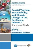 Coastal Tourism, Sustainability, and Climate Change in the Caribbean, Volume I: Beaches and Hotels (Paperback)