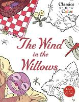 Classics to Color: The Wind in the Willows (Paperback)