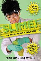 Slime!: Do-It-Yourself Projects to Make at Home (Paperback)