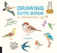 Drawing Cute Birds in Colored Pencil - Drawing Cute 2 (Paperback)