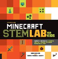 Unofficial Minecraft STEM Lab for Kids: Family-Friendly Projects for Exploring Concepts in Science, Technology, Engineering, and Math - Lab for Kids 16 (Paperback)