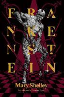 Frankenstein: Or, The Modern Prometheus (Paperback)