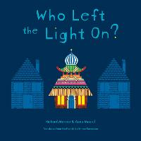 Who Left The Light On? (Hardback)