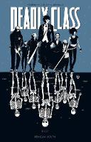 Deadly Class Volume 1: Reagan Youth (Paperback)