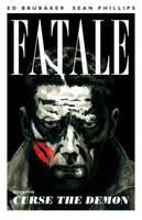 Fatale Volume 5: Curse the Demon (Paperback)