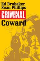 Criminal Volume 1: Coward (Paperback)