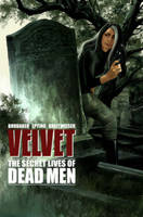 Velvet Volume 2: The Secret Lives of Dead Men (Paperback)