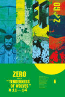 Zero Volume 3: The Tenderness of Wolves (Paperback)