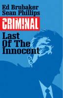 Criminal Volume 6: The Last of the Innocent (Paperback)