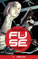 The Fuse Volume 2: Gridlock (Paperback)