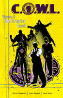 C.O.W.L. Volume 2: The Greater Good (Paperback)